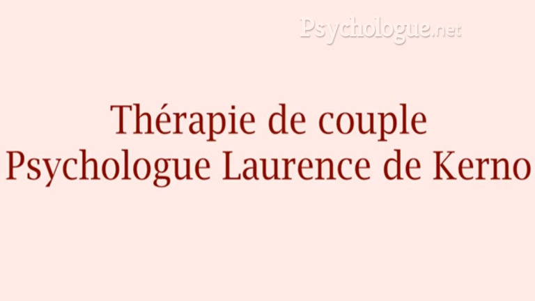 Interview de Laurence De Kerno sur la thérapie de couple